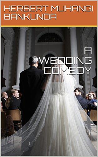A    WEDDING    COMEDY