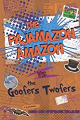 The Pajamazon Amazon vs The Goofers Twofers by David (2013-12-04) Mass Market Paperback