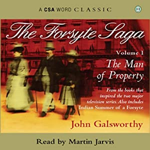 The Forsyte Saga - Volume 1 Audiobook