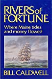 Rivers of Fortune, Bill Caldwell, 0930096452