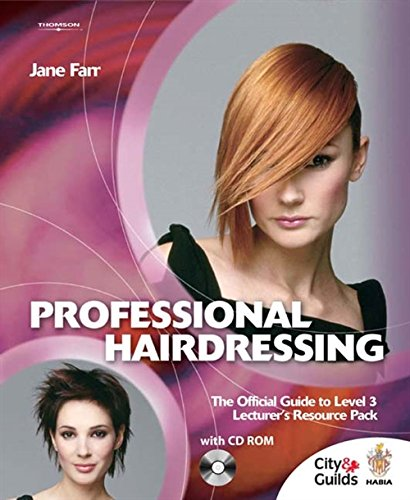 Professional Hairdressing: The Official Guide To Level 3 Lecturers Resource Pack (Pb)