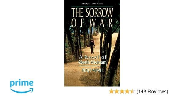 The Sorrow Of War A Novel Of North Vietnam Bao Ninh Frank Palmos