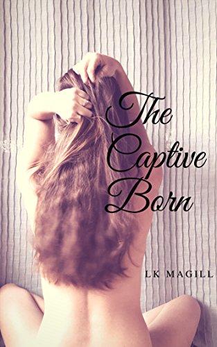 The Captive Born