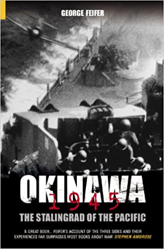 Okinawa 1945: The Stalingrad of the Pacific