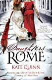 Daughters of Rome by Kate Quinn front cover