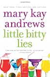 Little Bitty Lies by Mary Kay Andrews front cover
