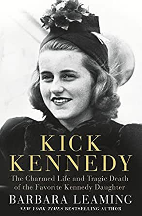 Amazon.com: Kick Kennedy: The Charmed Life And Tragic Death Of The ...