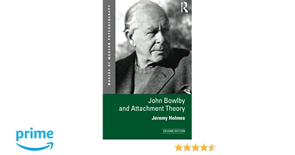 Amazon john bowlby and attachment theory makers of modern amazon john bowlby and attachment theory makers of modern psychotherapy 9780415629034 jeremy holmes books fandeluxe Image collections