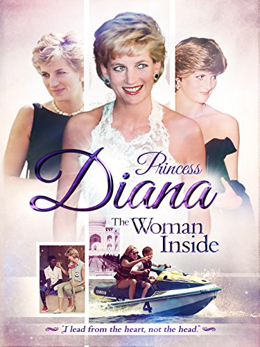 Princess Diana - The Woman Inside