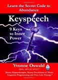 Keyspeech - 9 Keys to Inner Power, Yvonne Oswald, 1412064007
