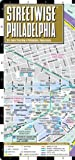 Streetwise Philadelphia Map - Laminated City Street Map of Philadelphia, PA, Streetwise Maps, 0935039074