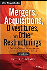 Mergers, Acquisitions, Divestitures, and Other Restructurings (Wiley Finance) Kindle Edition