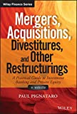 Mergers, Acquisitions, Divestitures, and Other Restructurings, + Website (Wiley Finance)