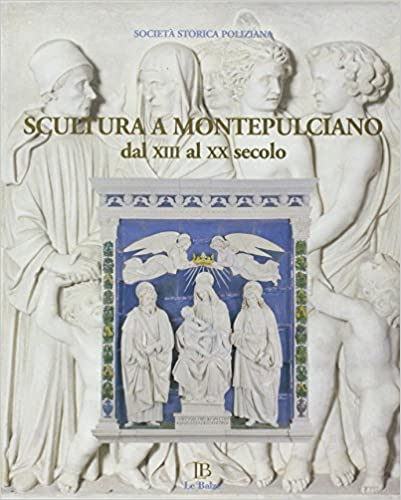 Book Scultura a Montepulciano dal XIII al XX Secolo.