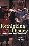 Rethinking Disney: Private Control, Public Dimensions