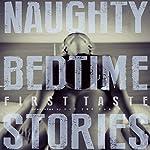 Naughty Bedtime Stories: First Taste | Elodie Parkes,Jennifer Raygoza,Trixie Taylor,Ethan Radcliff,Aurelia Fray,Zoe Adams,Lexi Ostrow,Inger Iversen