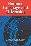 Nations, Language and Citizenship, Norman Berdichevsky, 0786417102
