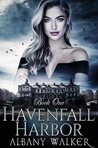 Havenfall Harbor: Book One by [Walker, Albany]