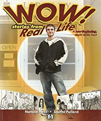 Wow! Stories from Real Life: A Low-Beginning, Multi-Skills Text