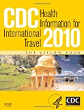 img - for CDC Health Information for International Travel 2010, 1e book / textbook / text book
