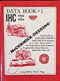 McCormick-Deering: IHC 1900 to 1940 Data Book #1 - Gasoline & Kerosene Engines