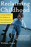 Reclaiming Childhood, William C. Crain, 0805075135