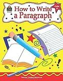 How to Write a Paragraph, Grades 3-5