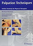img - for Palpation Techniques: Surface Anatomy for Physical Therapists book / textbook / text book
