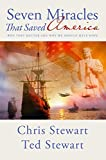 img - for Seven Miracles That Saved America: Why They Matter and Why We Should Have Hope by Chris Stewart (9-Sep-2014) Paperback book / textbook / text book