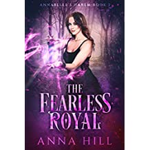 The Fearless Royal: A Reverse Harem Urban Fantasy (Annabelle's Harem Book 3)