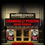 Criminally Posehn Bonus: The Joke That Nearly Went Too Far | Brian Posehn,Steve Agee,Jonah Ray,Erin Pearce,Roni Levi