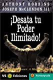 Desata Tu Poder Ilimitado! (Autoayuda / Self-Help) (Spanish Edition) by Anthony Robbins (2001-04-04)