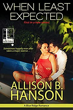 When Least Expected (A Blue Ridge Romance)