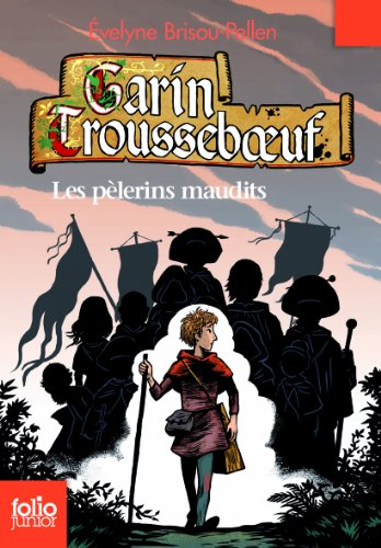 les-pelerins-maudits-garin-trousseboeuf-french-edition