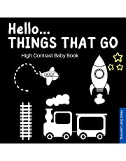 Hello Things That Go, High Contrast Baby Book: Black and White Baby Book from Birth   New Baby Gift Idea