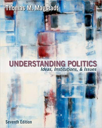 Book Understanding Politics: Ideas, Institutions, and Issues by Thomas M. Magstadt (2005-02-08)