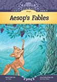 Aesop's Fables (Calico Illustrated Classics)