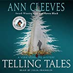 Telling Tales: A Vera Stanhope Mystery | Ann Cleeves