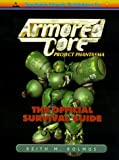 Armored Core: Project : Phantasma The Official Survival Guide by Keith M. Kolmos (1998-10-02)