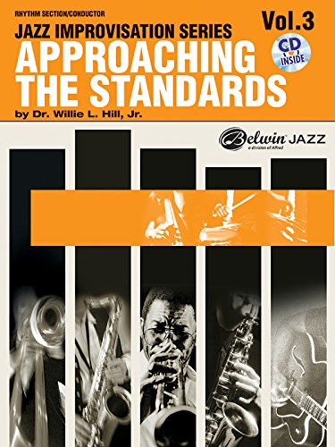 Approaching the Standards, Vol 3: Rhythm Section / Conductor, Book & CD (Jazz Improvisation Series)