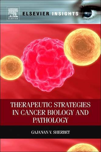 Therapeutic Strategies in Cancer Biology and (Sherbet Stem)