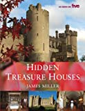 Hidden Treasure Houses, James Miller, 1405091274