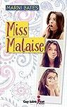 Miss Malaise par Bates