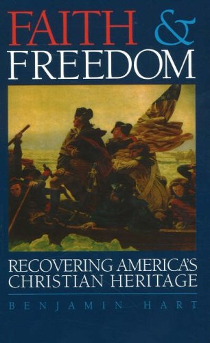 Faith & Freedom: Recovering America's Christian Heritage