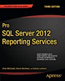 img - for Pro SQL Server 2012 Reporting Services (Expert's Voice in SQL Server) book / textbook / text book