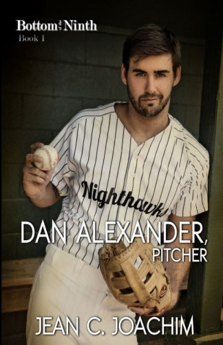 Dan Alexander, Pitcher (Bottom of the Ninth) (Volume 1)