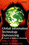 Global Information Technology Outsourcing, Mary C. Lacity and Leslie P. Willcocks, 0471899593