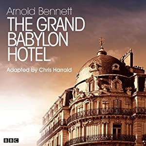 The Grand Babylon Hotel (Classic Serial) Hörspiel