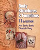 Body Structures and Functions (Texas Science)