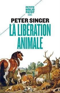 La libération animale par Singer